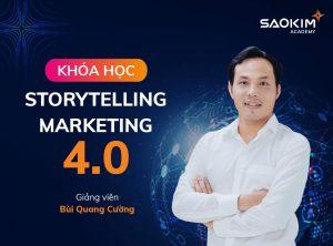 Khóa học Storytelling Marketing 4.0 - Bùi Quang Cường