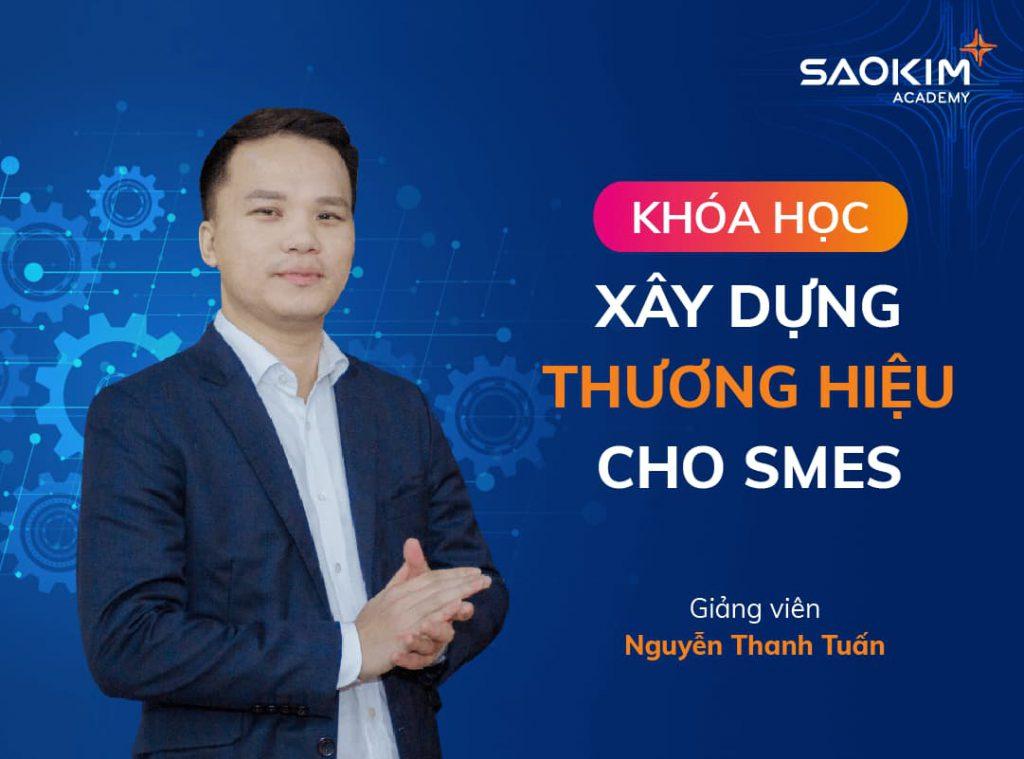Khóa học Xây dựng thương hiệu cho SMEs [Fundamentals] - Nguyễn Thanh Tuấn