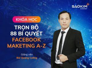 Khóa học Facebook Marketing: Trọn bộ 88 bí quyết từ Facebook Marketing A-Z